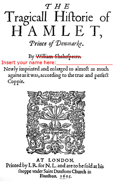 "Old playbill from Hamlet, showing Shakespeare's name crossed out with a new line of text that says ""Insert your name here ___________"""