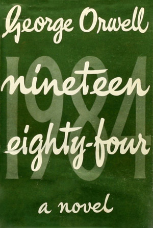 Cover of the original edition of George Orwell's Nineteen Eight-Four
