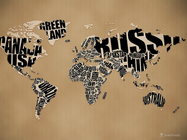 A world map; countries noted by large typographic representations of their names
