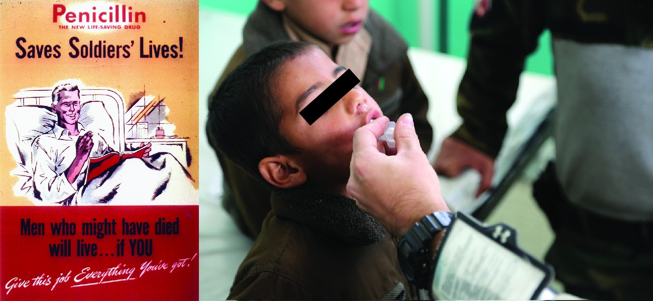 Old poster stating: Penicillin - The new life saving drug saves soldier's lives! Men who might have died will live if you give this job everything you've got. Photo of child getting antibiotics.