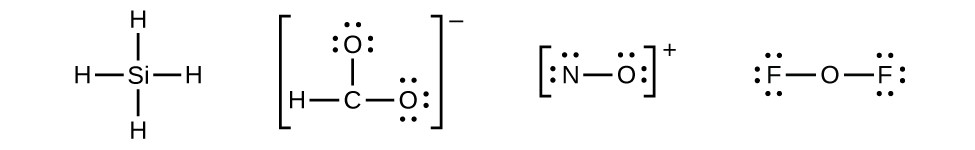 Four Lewis structures are shown. The first shows one silicon single boned to four hydrogen atoms. The second shows a carbon single bonded to two oxygen atoms that each have three lone pairs and single bonded to a hydrogen. This structure is surrounded by brackets and has a superscripted negative sign near the upper right corner. The third structure shows a nitrogen single bonded to an oxygen, each with three lone pairs of electrons. This structure is surrounded by brackets with a superscripted plus sign in the upper right corner. The last structure shows two fluorine atoms, each with three lone pairs of electrons, single bonded to a central oxygen.