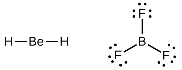 Two Lewis structures are shown. The left shows a beryllium atom single bonded to two hydrogen atoms. The right shows a boron atom single bonded to three fluorine atoms, each with three lone pairs of electrons.