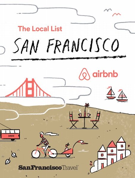 A poster that says The Local List, San Francisco, airbnb. It shows an illustration of a beach with the Golden Gate Bridge, sailboats, a restaurant table, attractive architecture, and a person pulling a child's stroller with a bike.