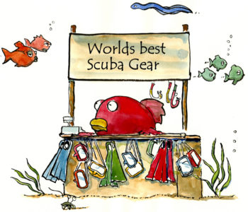 "Cartoon, showing a red fish with a small stand advertising ""World's Best Scuba Gear."""
