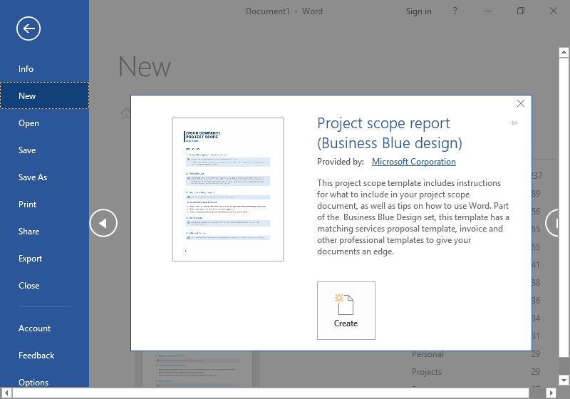The backstage view of a Microsoft Word document is displayed. The option to create a business template has been selected providing four new options. The fist option is to close the template option and continue to search. The second and third options go hand in hand as one scrolls to the right of the template options and the other to the left. On the bottom center of the page being displayed is the option to create a new document with your selected template.