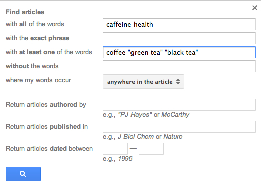 """Screenshot of a Google Scholar advanced search, searching for """"caffeine health"""" with at least one of the words: coffee, """"green tea"""", or """"black tea"""""""