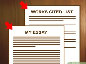 "Two pieces of paper, one titled ""My Essay"" and the other titled, ""Works Cited List."""