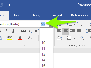 The font formatting section on the ribbon menu is zoomed in on. A green arrow is pointing to the option to change the size of the font on the document. A dropdown menu has been opened up displaying numbers from 8 through 72. The font size has been set to 72.