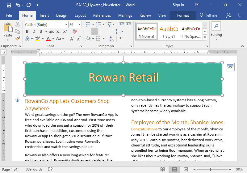 A microsoft word document showing a newsletter from Rowan Retail is displayed. A text effect has been added to the title.