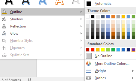 At the bottom of the text effect menu a separate menu opens up which allows you to adjust the different styles of text. There are 7 options available including: Outline, Shadow, Reflection, and Glow. Outline has been shaded gray indicating that it has been selected. To the right of the outline option a new window has popped up displaying theme colors and standard colors.