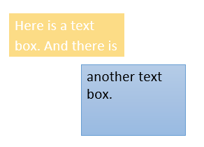 There are two text boxes displayed. The first has a yellow background with two sentences of text in white. The other is a blue text box with one sentence of text in black.