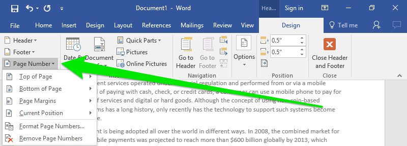 A Microsoft Word document is open with text on it. Under the design tab on the Ribbon menu a green arrow is pointing towards the page number feature which has opened a new dropdown menu. This menu lists all of the places where you can insert a page number.
