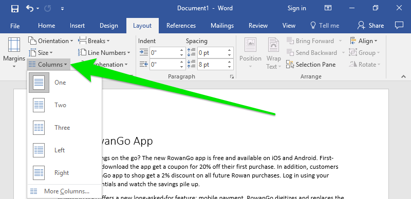 A Microsoft Word document is open with text on it. A large green arrow is pointing to the ribbon menu and directly at the columns option. The columns dropdown menu as been activated providing different options on how you want to format your columns.