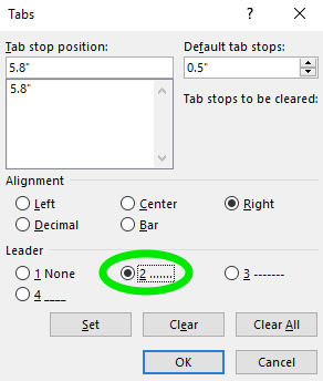 """A tab dialog box is open with several options selected. The """"Tab Stop Position"""" is 5.8"""" the """"Default Tab Stops"""" is at 0.5"""". The alignment is to the right and the leader is 2."""