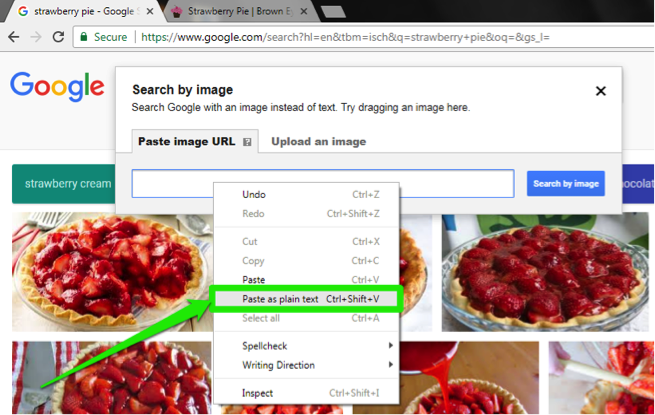 "A Google search for ""strawberry pie"" has been entered in the images section. On the images displayed section from the search results, a dropdown menu has appeared. There is a green arrow pointing at a green box showing the option to paste as plain text."