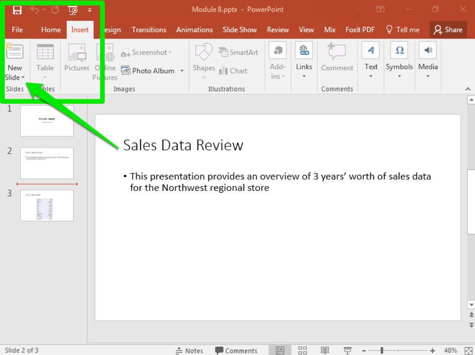 A Microsoft Powerpoint deck is open with 3 slides created. There is a green arrow pointing towards the option to insert a new slide.
