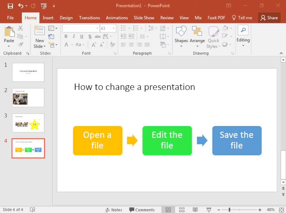 """A Microsoft Powerpoint is open with 4 slides displayed. On the 4th slide a smart art graphic has been opened. There are three boxes from left to right. The one on the left is yellow and says """"Open a File"""", there is a yellow arrow pointing right directly next to it. The box in the middle is green and states """"Edit the file"""". In between the green box in the middle and a blue box on the right is a blue arrow pointing right."""