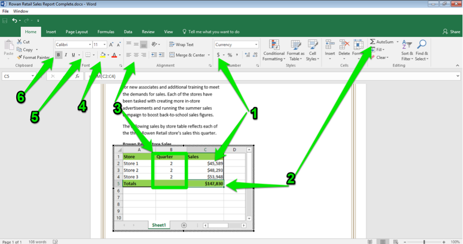 A Microsoft Word document is open with a sales report displayed. A blank excel spreadsheet has been inserted into the word document. There are 6 green arrows pointing at various things in the document. The first shows where the cell style option is, the second shows how to select the auto sum button. The third green arrow is pointing at the center option and the fourth at how to color in the cells. Finally the fifth arrow is pointing at where to insert borders and the sixth at the option to make the content bold.