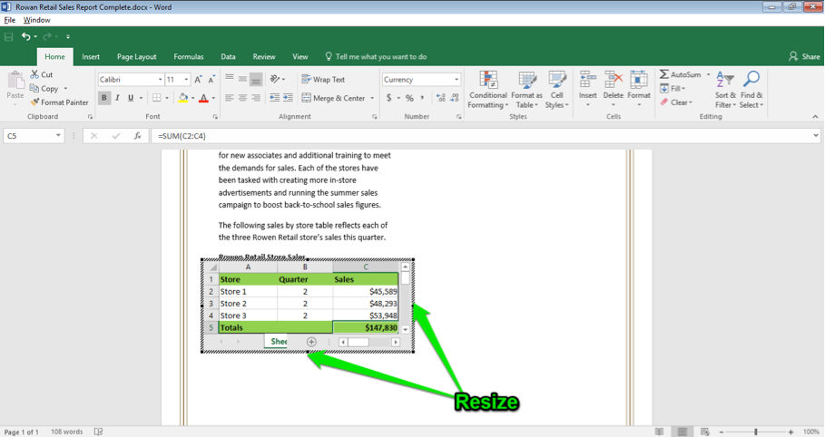 A Microsoft Word document is open with a sales report displayed. An excel spreadsheet has been inserted into the word document. There are two green arrows pointing at the right side and bottom of the excel spreadsheet. The two arrows are indicating how to resize the spreadsheet.