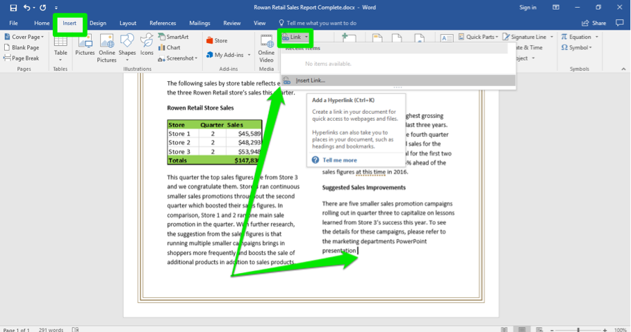 A Microsoft Word document is open with a sales report displayed. A green box is highlighting the insert tab on the ribbon menu. A second green box is highlighting where the link dropdown menu is. The dropdown menu is open with one arrow pointing at the option to insert a link and the other at a blank space on the document where to insert the link.