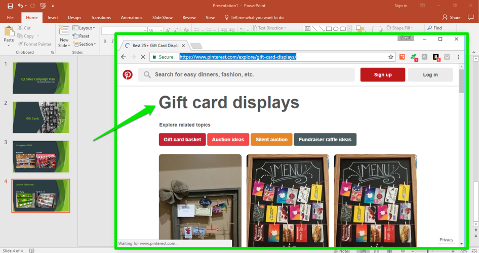 A Microsoft Powerpoint is open for a sales campaign. It is on the fourth slide of the powerpoint and a Pinterest search for gift card displays has been entered. The Pinterest search is shown in front of the powerpoint and there is a green arrow pointing at the entered search.