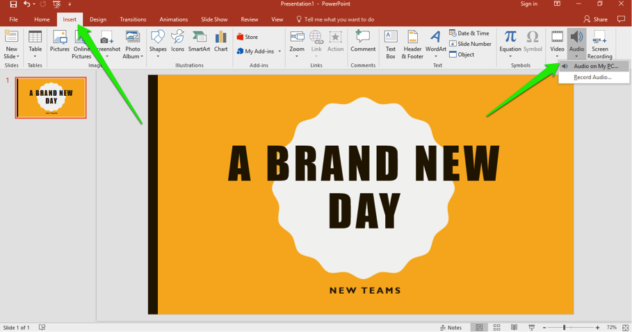 "A Microsoft Powerpoint with the title ""A Brand New Day"" is open. There are two green arrows on the slide, the first one is pointing at the insert tab in the ribbon menu and the second is pointing at the option to insert audio into the slide."
