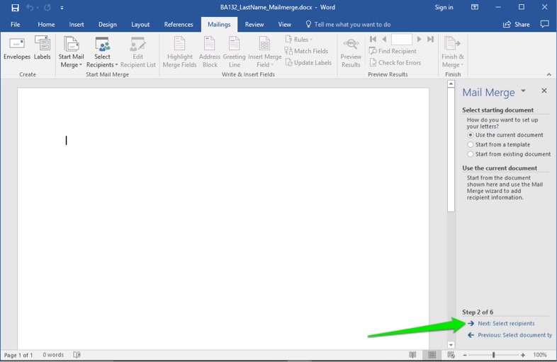 A blank Microsoft Word document is open. A mail merge menu has opened to the right of the document. A green arrow points at the option to go to the next: select recipients button.