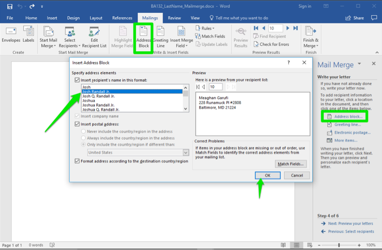 A blank Microsoft Word document is open. A mail merge menu has opened to the right of the document. In the mail merge menu a green box shows that the address block has been selected. In the mailings tab under the ribbon menu also has a green box highlighting the address block option. An insert address block dialog box has opened and a green arrow is pointing to one of the names in the address block. A second green arrow is pointing at the ok button.