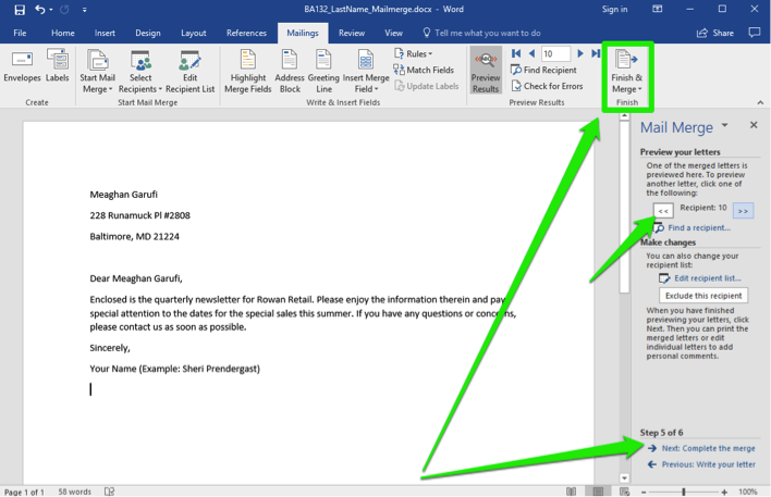 A Microsoft Word document is open with a letter on it. A mail merge menu has opened to the right of the document. There are three green arrows on the page, the first one shows where the finish and merge button is. The second arrow points out where the recipient number is found and the third arrow points at the next: complete this merge button.