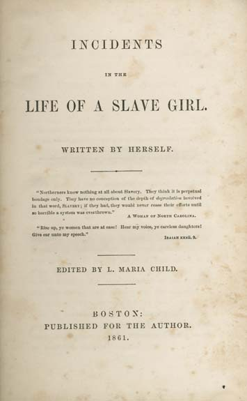 incidents in the life of a slave girl feminist essays In incidents in the life of a slave girl, harriet jacobs writes, slavery is terrible for men but it is far more terrible for women  jacobs' work presents the evils of slavery as being worse in a woman's case due to the tenets of gender identity.