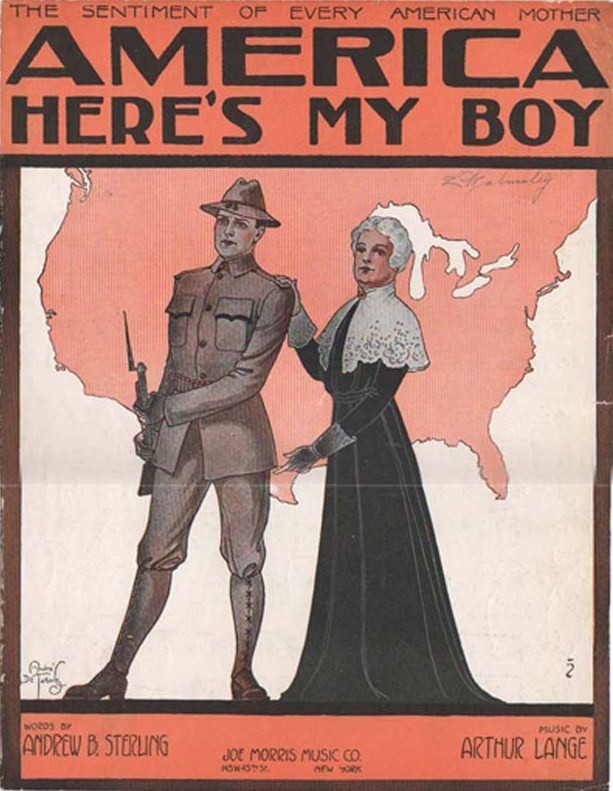 "The text at the top of the poster readers ""The sentiment of every American mother: America here's my boy."" The image shows an older woman, dressed in black, with her hand on the shoulder of a young man dressed in military uniform holding a bayonet."