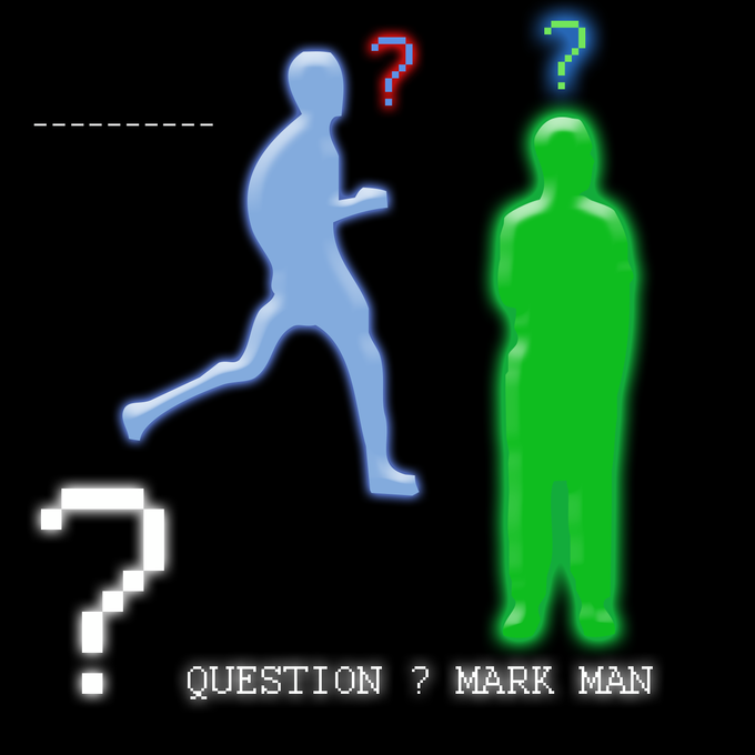 "An image that has the outlines of two men as well as multiple question markets. It says ""Question mark man"" at the bottom."