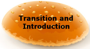 Transition and Introduction