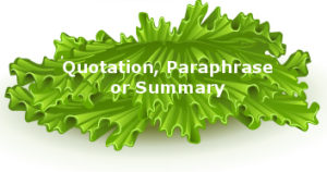Quotastion, Paraphrase, or Summary