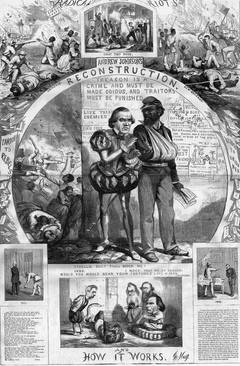 """Reconstruction and How It Works,"" in Harper's Weekly shows President Johnson as Iago and a black soldier as Othello, drawing a parallel between Iago's manipulative treatment of Othello with Johnson's behavior during Reconstruction. The image also shows Reconstruction riots in smaller images surrounding the central image, and includes some text from Othello and quotes from Johnson."