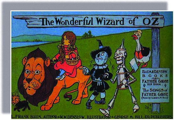 A book cover entitled The Wonderful Wizard of OZ shows the Cowardly Lion, the Scarecrow, the Tin Woodsman, Dorothy (who rides atop the Lion), and Toto on their journey. Father Goose, whose stories and songs are also present in the book, follows behind.