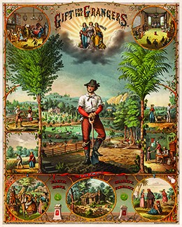 """A poster shows a farmer at its center, surrounded by trees and idyllic country views. Happy scenes of farm life surround him, including the """"Farmers Fireside,"""" an image of the """"Grange in Session,"""" and a """"Harvest Dance."""" The bottom panel, headed """"I Pay for All,"""" contains the words """"Faith, Hope, Charity, Fidelity"""" and shows an illustration of a ruined cabin, whose barren trees contain signs reading """"Ignorance"""" and """"Sloth."""" The top of the poster reads """"Gift for the Grangers;"""" beneath the title, three gowned women carry flowers, fruit, grains, and a scythe."""