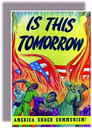 """A comic book cover entitled """"Is This Tomorrow / America under Communism!"""" shows a giant American flag engulfed in flames. In the foreground, invading Russians attack struggling American men and women, including an African American man in a military uniform."""