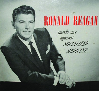 """An album jacket shows a photograph of a smiling Ronald Reagan in a relaxed pose. Beside him are the words """"RONALD REAGAN speaks out against SOCIALIZED MEDICINE."""""""