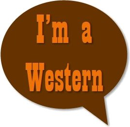 """The phrase """"I'm a Western"""" appears in orange font against a brown thought bubble"""