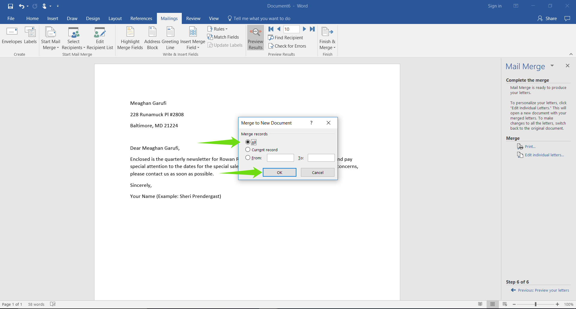 A Microsoft Word document is open with a letter on it. A mail merge menu has opened to the right of the document. There are two green arrows. Both arrows point to a pop-up command box. The first arrow indicates that All pages are selected. The second arrow points to the okay button.