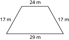 A trapezoid with horizontal top length of 24 meters, the side lengths are 17 meters and are diagonal, and the horizontal bottom length is 29 meters.