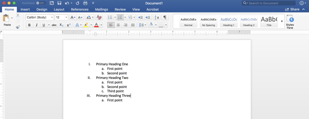"Screenshot of a Microsoft Word document with an example of formatting headings with numerical markers and formatting subheadings with alphabetical markers. The text says ""1. Primary heading one a. first point b. second point 2. Primary heading two a. first point b. second point c. third point 3. Primary heading three a. first point"""