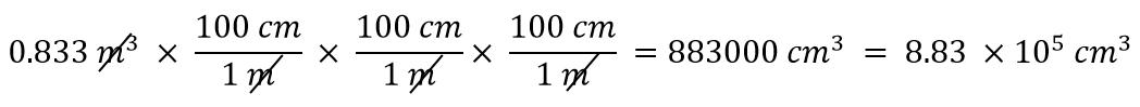 0.883m^3 x (100cm/1m) x (100cm/1m) x (100cm/1m) = 883000 cm^3