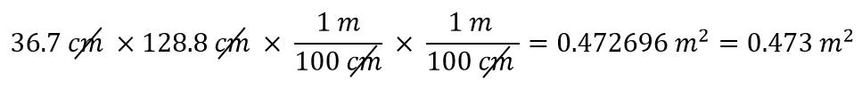 36.7 cm x 128.8 cm x 1 m/100cm x 1 m/100 cm = 0.472696 m^2 = 0.473 m^2