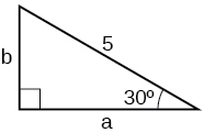 A right triangle with hypotenuse with length 5, and an angle of 30 degrees.