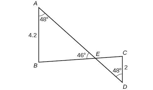 Two triangles formed by intersecting lines A D and B C. They intersect at point E. The first triangle is formed from vertices A, B, and E while the second triangle is formed from vertices C, E, and D. Angle A is 48 degrees, side A B is 4.2, angle D is 48 degrees, and side C D is 2. Angle A E B is 46 degrees.
