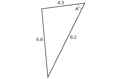 A triangle. Angle A is opposite a side of length 6.8. The other two sides are 4.3 and 8.2.