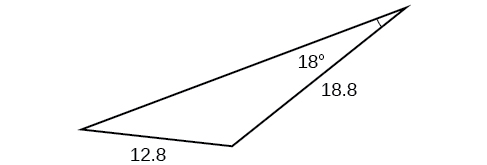 A triangle. One angle is 18 degrees with opposite side = 12.8. Another side is 18.8.