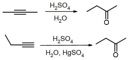But-2-yne adds H2O in presence of H2SO4; but-1-yne also does this but also needs HgSO4 catalyst